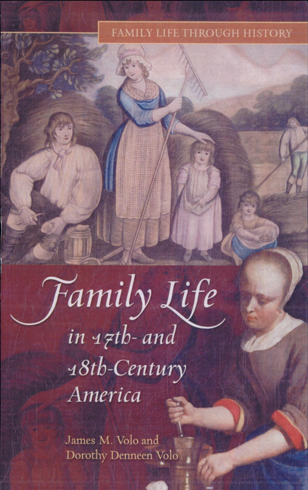 Family Life in 17th and 18thcentury America James M