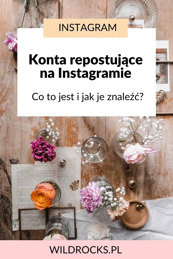 Jesli Jestes Ciekawa Czym Sa Konta Repostujace Na Instagramie I Jak Mozesz Wykorzystac Je Do Rozwoju Swojego Konta Koniecznie Pr Instagram Diy And Crafts Blog