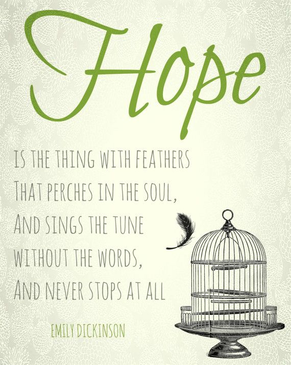 Pin By Nicole On Poetry And Quotes With Images Hope Is The