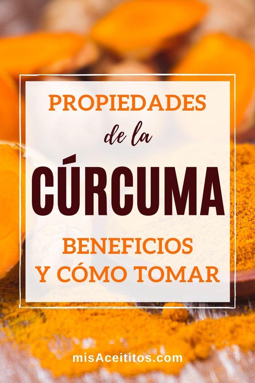 Cúrcuma Beneficios Propiedades Y Cómo Tomarla Curcuma Beneficios Propiedades De La Curcuma Curcuma Para Adelgazar