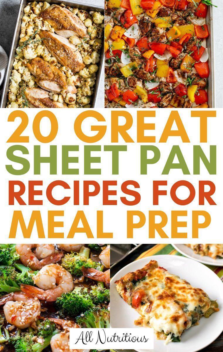 20 Sheet Pan Recipes That Are Great for Meal Prep  These sheet pan recipes are healthy and great for meal prep So if youre looking for healthy din