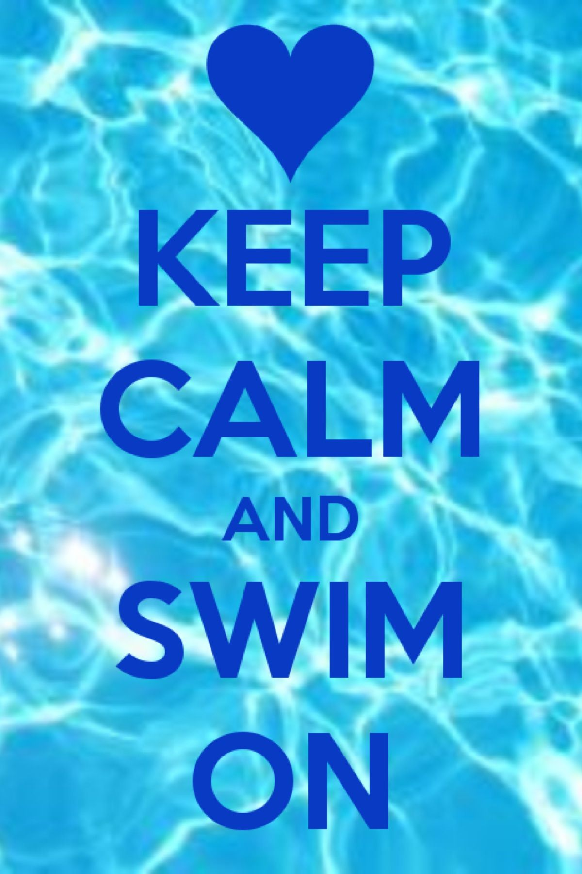 Keep Calm..... Swim