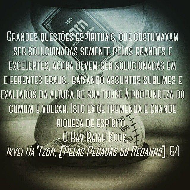 """""""#ravkook #cabala #espiritualidade #hebraico #hebreu #hebraico #torá #ler #leitura #leituras #consciência #conhecimentos #espiritualismo #judeu  Viver uma…"""""""