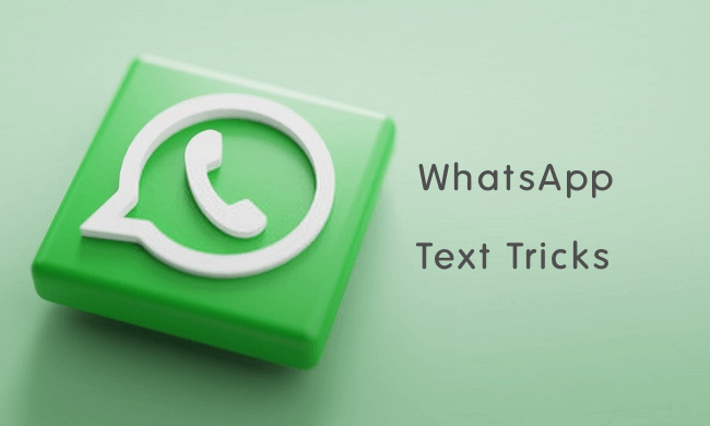 Whatsapp Text Tricks That You Should Know Text Trick Whatsapp Message