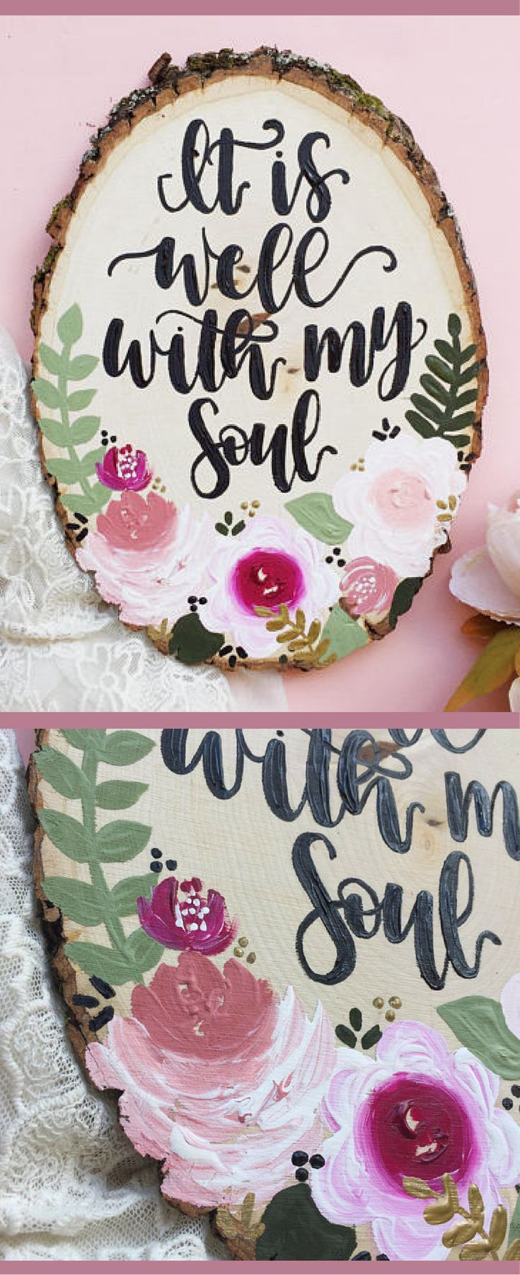 It is well with my soul hand painted floral wall art wood slice