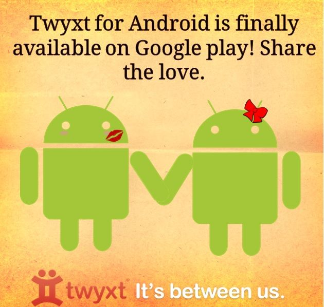 Twyxt for Android is here! Please help us share the love. Download at www.twyxt.us/download
