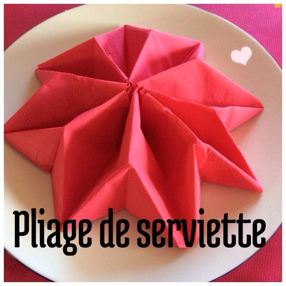 Pliage Serviette Noel 2017 De Facile Fleur Galerie Et Etoile Images | Pliage serviette, Pliage ...