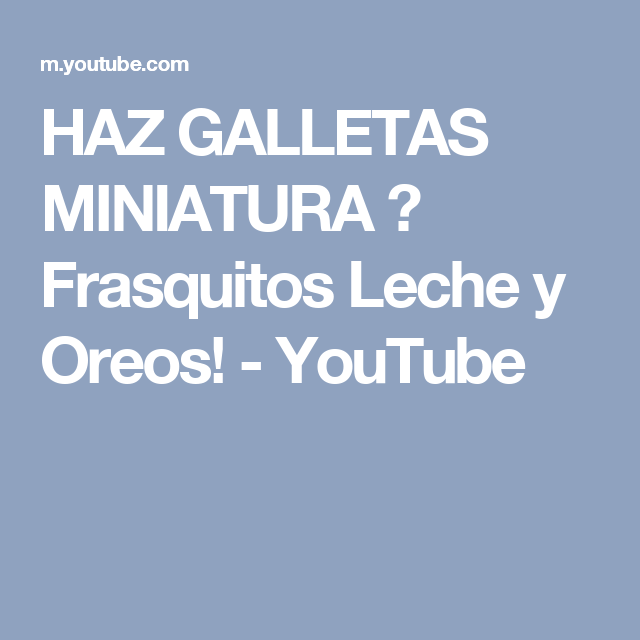 HAZ GALLETAS MINIATURA ♥ Frasquitos Leche y Oreos! - YouTube