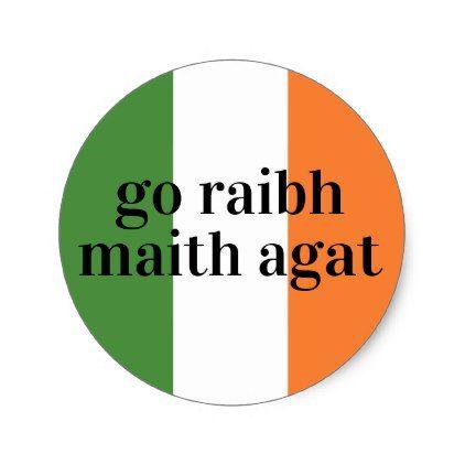 Ireland flag colors irish go raibh maith agat classic round sticker sticker stickers custom unique