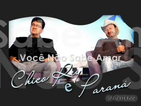 Chico Rey E Parana Voce Nao Sabe Amar So Sertanejo Voce Sabia