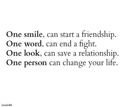 One smile One word One look One person