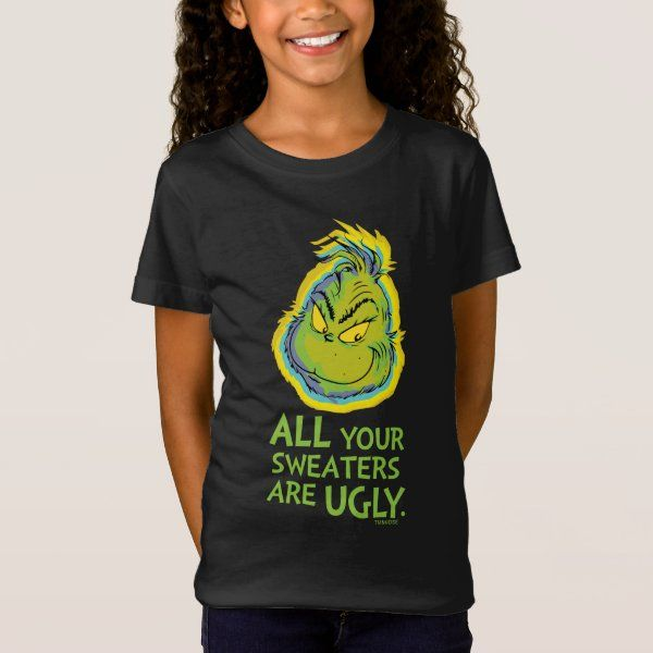 Snarky Grinch | All Your Sweaters Are Ugly