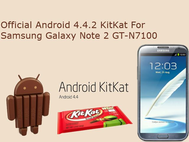How To Update Galaxy Note 2 To Official Android 4 4 2 Kitkat