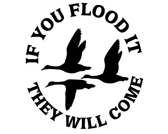Duck Hunting Vinyl Decal Geese Hunter Sticker If You Flood It - Rear window hunting decals for trucksgeese scenery sticker for rear window hunting decals for trucks