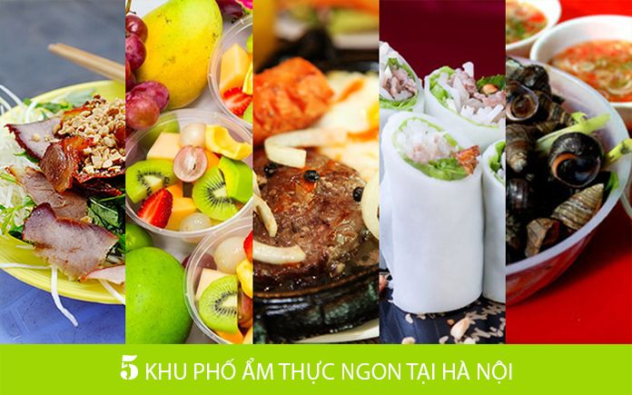 """5 khu phố """"ẩm thực"""" nổi tiếng Hà Nội"""
