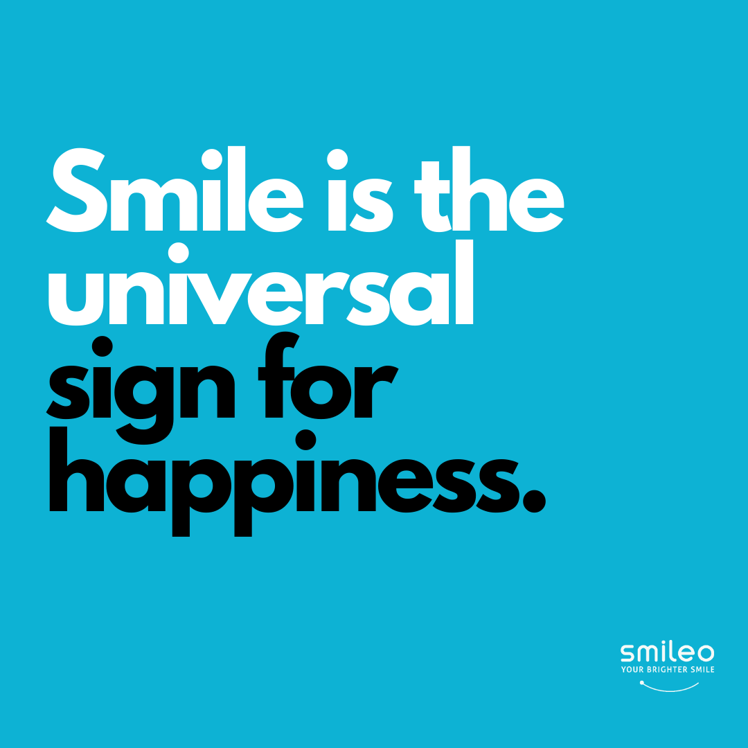 Did you know that Smile is the Universal Sign for Happiness? #Hometeethwhitening #Brighterteeth #smileo #TeethWhitening #OralCare #Beauty #BeautyProducts #NaturalProducts #AllNatural #AtHomeWhitening #BrighterSmile #VeganProduct #OralCosmetics #CrueltyFree #CrueltyFreeBeauty #CrueltyFreeCosmetics #OralCareRoutineBeautyProducts #WhiteTeeth