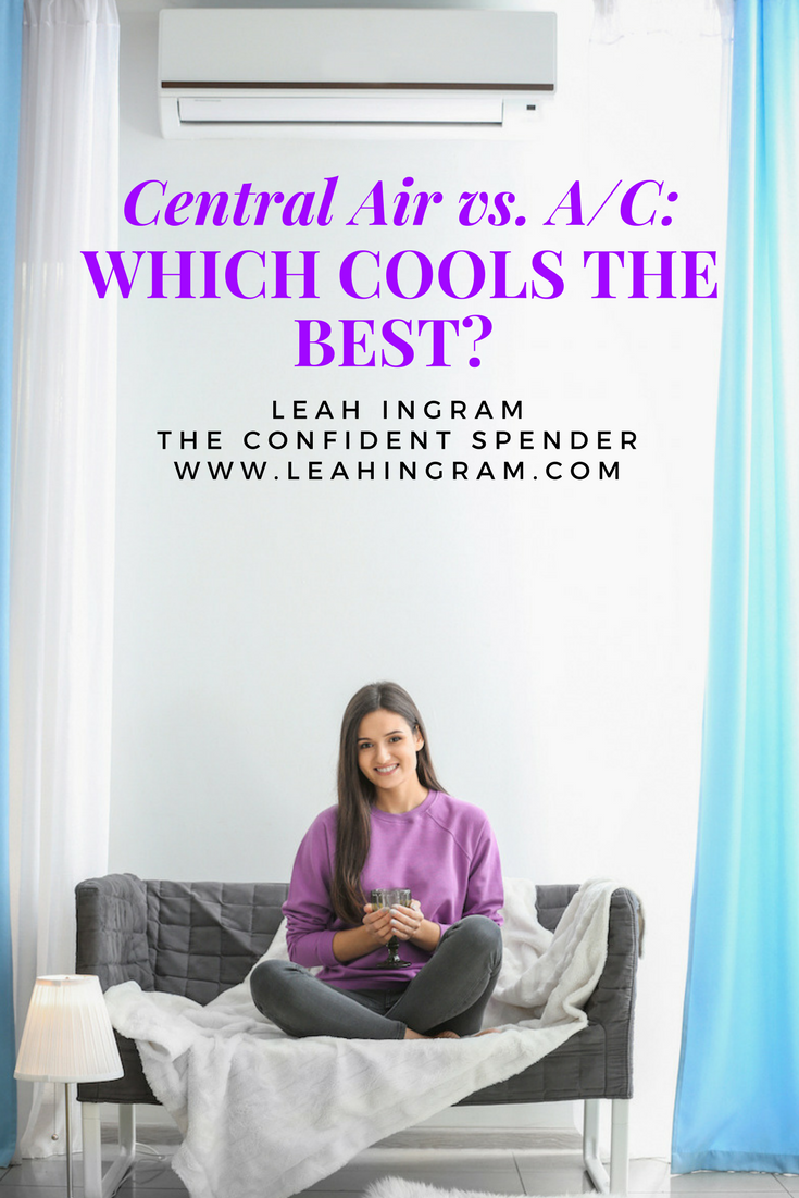Home Cooling Tips Window AC Unit vs Central Air Leah