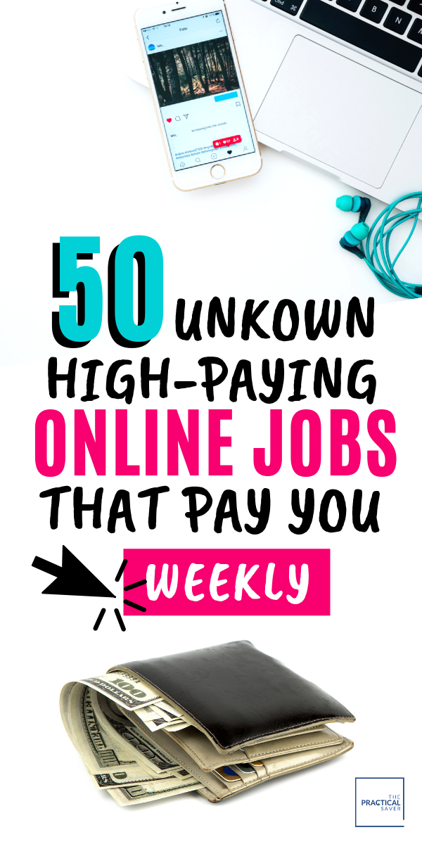 50 Online Jobs That Pay Weekly No One Knew (High-P