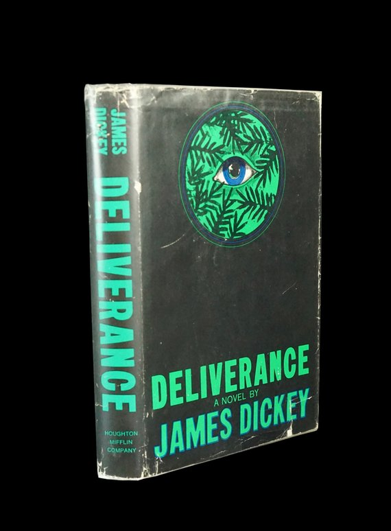 Deliverance James Dickey Book To Movie Burt Reynolds Jon