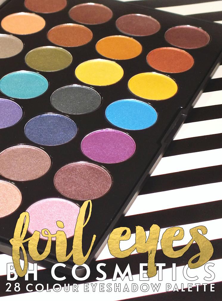 Rainbow Radiance BH Cosmetics Foil Eyes 28 Colour