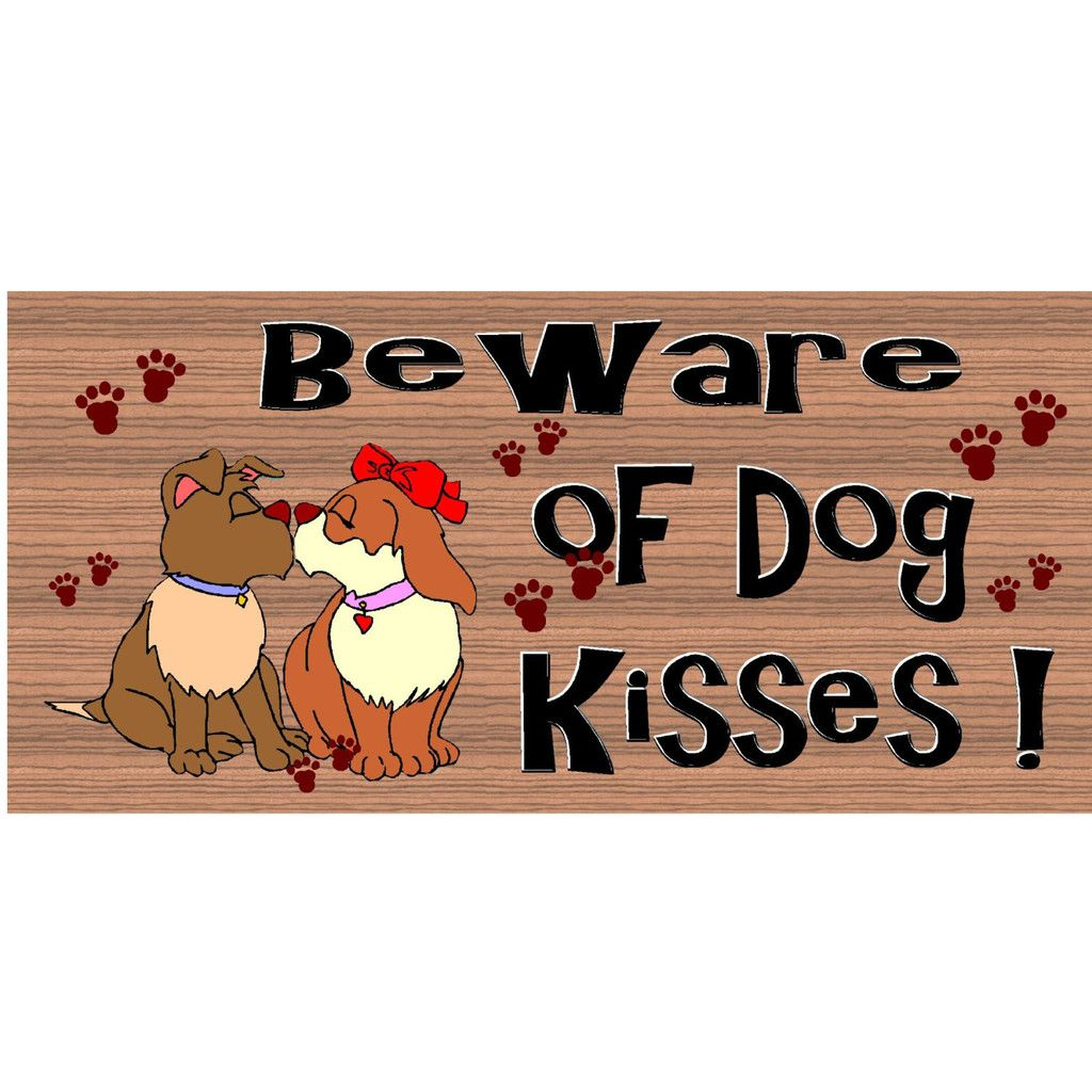 Wood Signs - Beware of Dog Kisses GS 1075 GiggleSticks Wood plaque Primitive