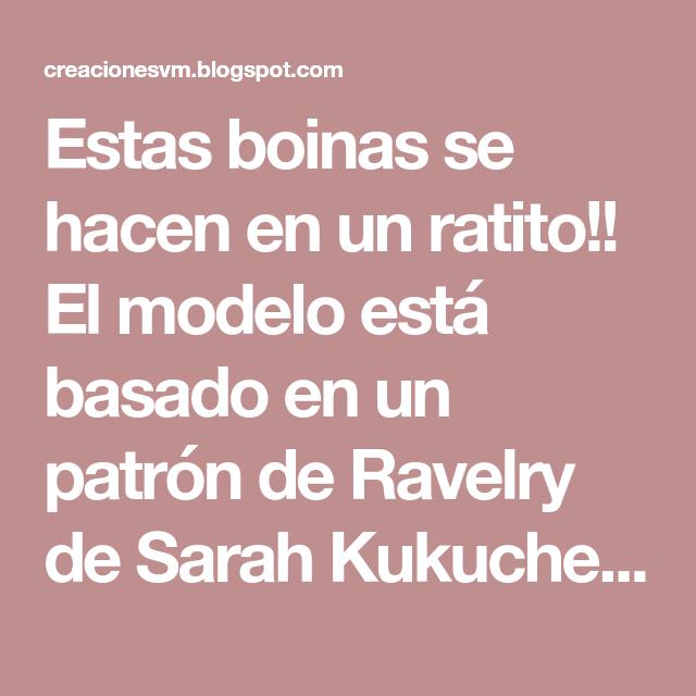 Estas boinas se hacen en un ratito!! El modelo está basado en un patrón de  Ravelry de Sarah Kukuchek. Como el original está en inglés 117e6a8af8d