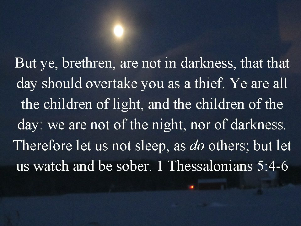 1 Thessalonians 5:4-6 KJV Bible verse   My KJV Scriptures