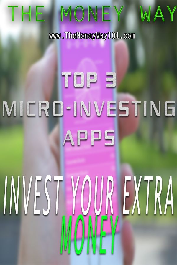 Microinvestment apps allow you to invest on the go and