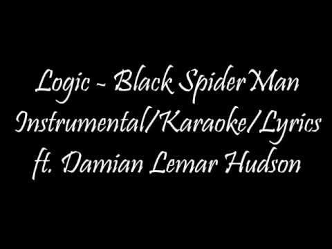 Logic - Black SpiderMan (Instrumental/Karaoke/Lyrics) ft