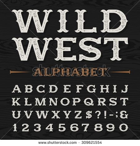 Western style retro distressed alphabet vector font Serif type - old fashioned wanted poster