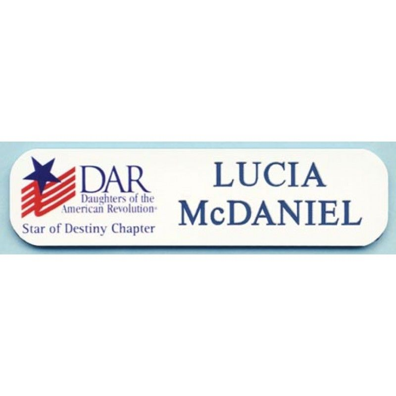 Dar Daughters Of The American Revolution Name Tag 1 With Chapter Name Name Tags Names American Revolution