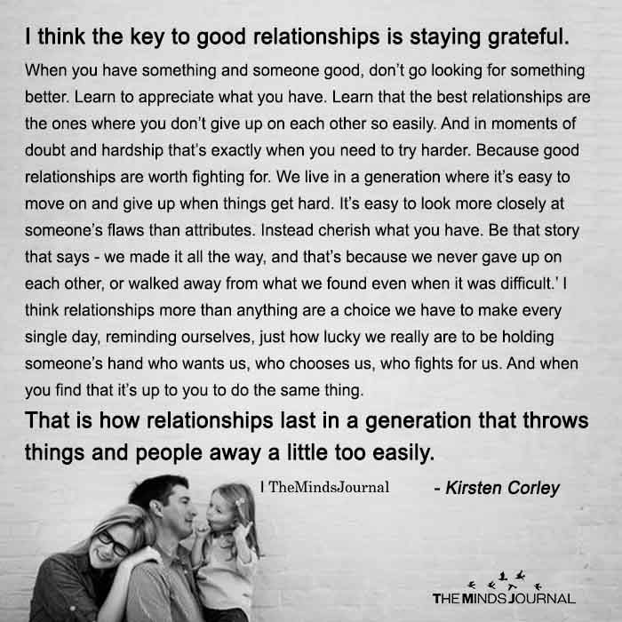 i think the key to good relationships is staying grateful good