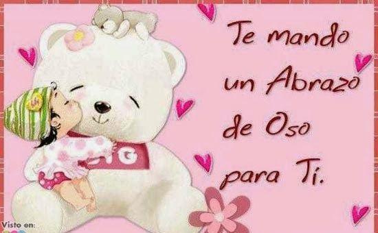 Te Mando Un Abrazo De Oso Para Ti Hbd Hug Love Y Sweet Hug