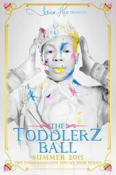 TODRICK HALL THE TODDLERZ BALL!!!! I went to see this in London!!!!