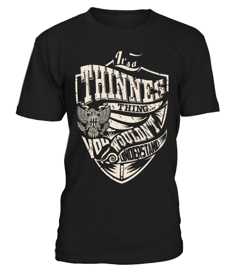 It's a THINNES Thing