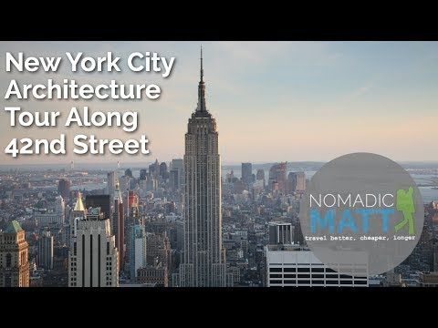 New York City Architecture Tour Along 42nd Street