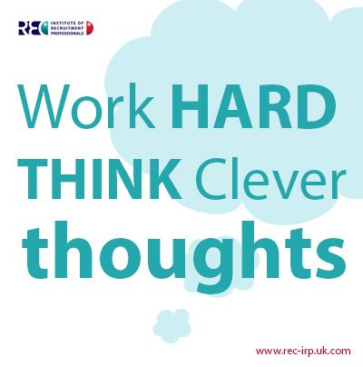 Work hard - think clever thoughts  #iloverecruitment #recruitment www.rec-irp.uk.com
