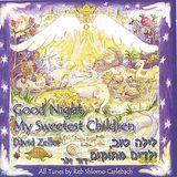 Good Night My Sweetest Children [CD]