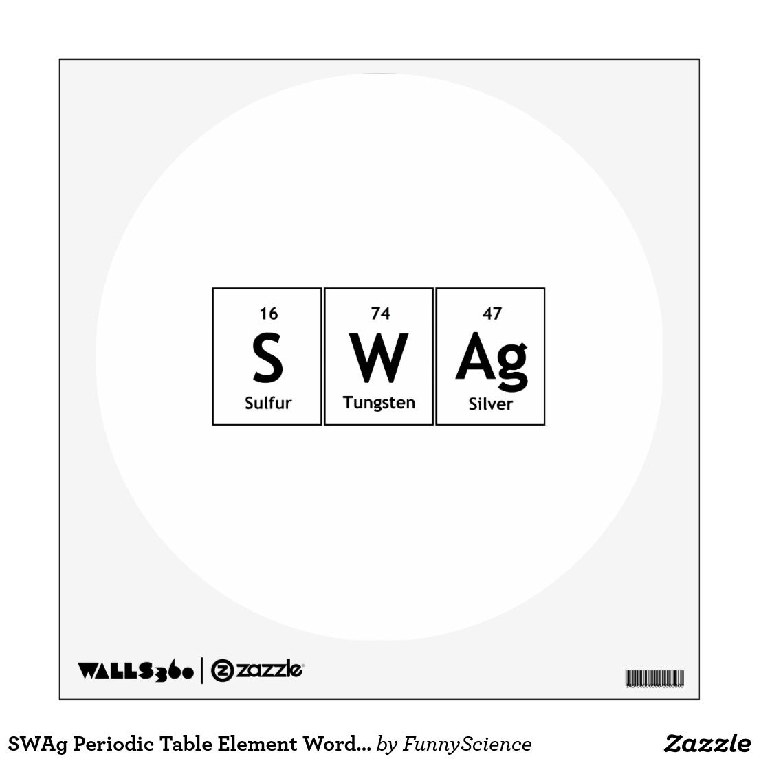 Swag Periodic Table Element Word Chemistry Symbol Wall Sticker