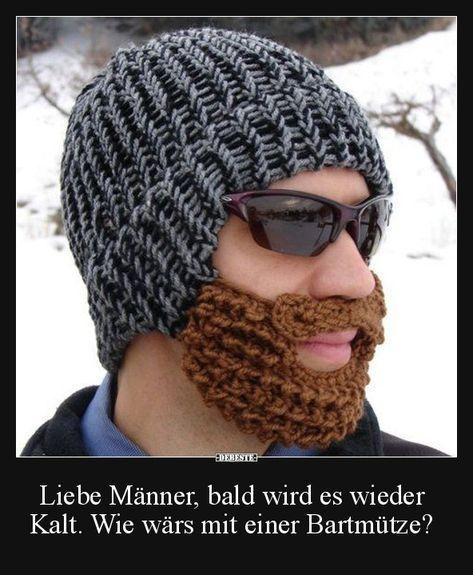 Liebe Männer, bald wird es wieder Kalt.. | Lustige Bilder, Sprüche, Witze, echt lustig #crochetedbeards