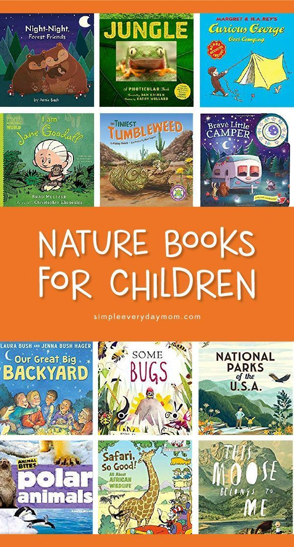 12 Best Nature Books For Children Who Want To Learn About The Outdoors Preschool Books Nature School Books