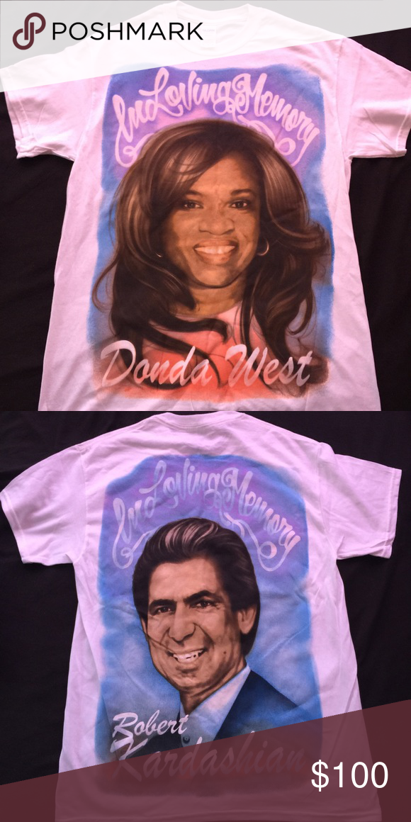 Saint Pablo Tour Shirt In Loving Memory Donda West And Robert Kardashian Short Sleeve This Was Purchased At The Kanye Tour Shirt Yeezy Shirt Tees Yeezy Shirt