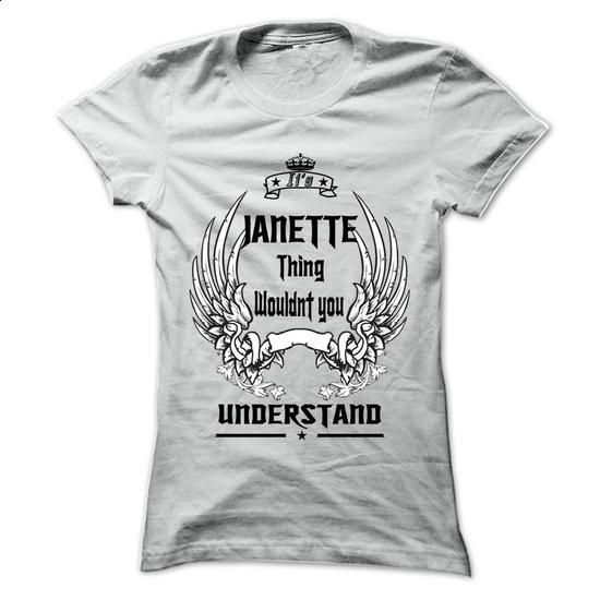 Is JANETTE Thing - 999 Cool Name Shirt ! - #hoodie fashion #college sweatshirt. I WANT THIS => https://www.sunfrog.com/Outdoor/Is-JANETTE-Thing--999-Cool-Name-Shirt-.html?68278