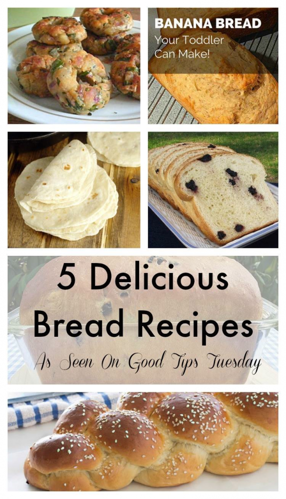 5 delicious bread recipes as featured on Good TIps Tuesday. www.GoldenReflectionsBlog.com