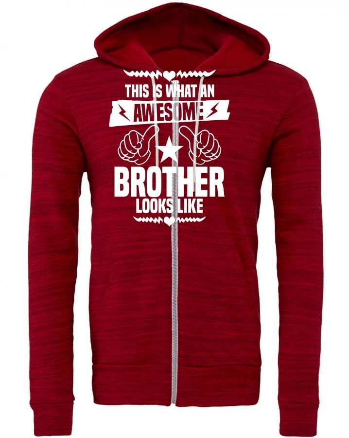 this is what an awesome brother looks like 1 Zipper Hoodie