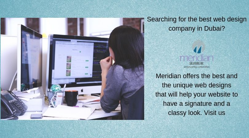 Searching For The Best Web Design Company In Dubai Well Feel Free To Visit Meridian We Are The Leading Web Design And Development Company In Dubai Web Design