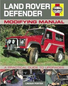 Land Rover Defender Modifying Manual Land Rover Defender Land Rover Defender