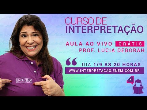 Enem 2015: Aula ao Vivo e Gratuita de Interpretação - Blog do QG