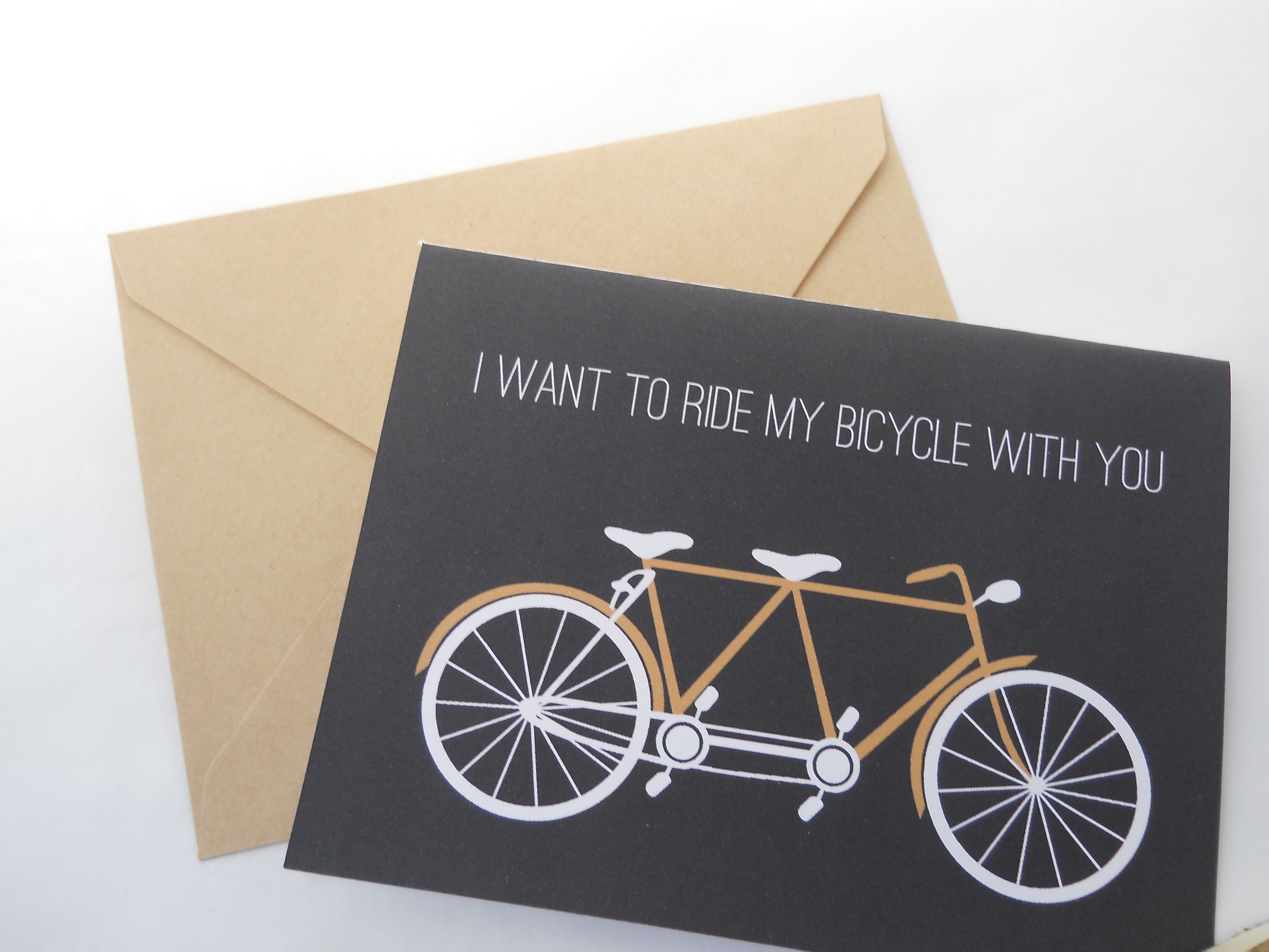 I Want To Ride My Bicycle With You Black Card With White