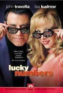 Lucky Numbers (2000)  A classic movie, fun , comedy, and some action....